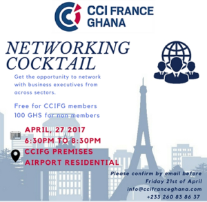 CHAMBER OF COMMERCE & INDUSTRY FRANCE GHANA NETWORKING COCKTAIL