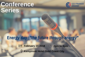 CHAMBER OF COMMERCE & INDUSTRY FRANCE GHANA (CCIFG) ENERGY DAY